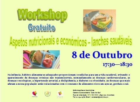 Workshop Cais do Sal: Aspetos nutricionais e económicos - lanches saudáveis